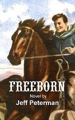 Freeborn, Western Fiction